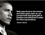This print is a photograph and quote of President Barack Obama the 44th President of the United States.