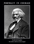 Portrait in Courage: Frederick Douglass